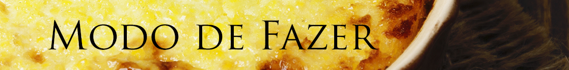 MODO DE FAZER polenta